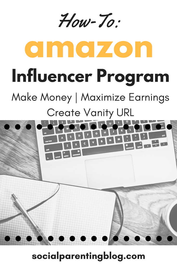 How-To: Amazon Influencer Program. Tips and Tricks | Maximize Earnings | Creating Vanity URL