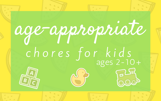 age-appropriate chores for kids ages 2-10