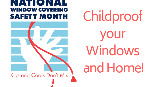 Childproof your Windows and Home!
