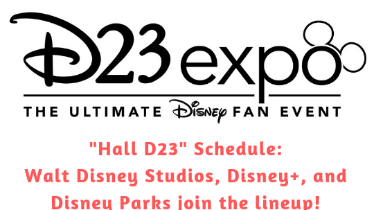 Hall D23 Schedule: D23 Expo 2019